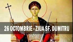 În 26 octombrie, creştinii ortodocşi îl serbează pe Sfântul Dumitru Izvorâtorul de Mir