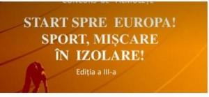 Concursuri organizate de Liceul cu Program Sportiv Botoșani-Start spre Europa – sport mișcare în izolare